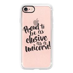 As elusive as a unicorn- black quote - iPhone 7 Case, iPhone 7 Plus... (2,720 INR) ❤ liked on Polyvore featuring accessories, tech accessories, iphone case, iphone cover case, apple iphone case and iphone cases