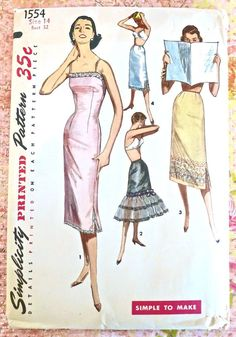 Simplicity 1554 - Vintage Womens Slip Pattern - Half, Ruffled Half, and Full slip Retro Pattern, Vintage Sewing Patterns, Clothing Patterns, Top Pattern, Vintage Fashion 1950s, Vintage Style, Simplicity Patterns, My Collection, Vintage Outfits