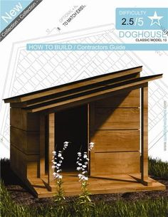 DIY Dog House, love the shape