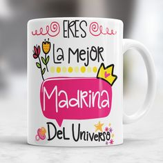 You are the Mejro Godmother of the Universe/Eres La Mejor madrina Del Universo Gifts For Friends, Gifts For Him, Birthday Souvenir, Diy Tumblers, Online Invitations, Teachers' Day, Ideas Para Fiestas, Cute Mugs, Thank You Gifts