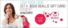 Get a Free $500 Bealls Gift Card today