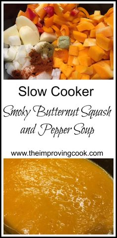 The Improving Cook- Slow Cooker Smoky Butternut Squash Soup. A vegetarian slow cooker butternut squash soup with smokiness from smoked paprika. Healthy Slow Cooker, Slow Cooker Soup, Slow Cooker Recipes, Crockpot Recipes, Freezer Recipes, Healthy Soup Recipes, Vegetarian Recipes, Vegan Soups, Meal Recipes