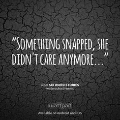"""I'm reading """"Six Word Stories"""" on #Wattpad.  #Quote                                                                                                                                                      More"""