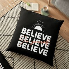 'Believe In Yourself Inspirational Typography Design' Floor Pillow by Typography Inspiration, Typography Design, Pillow Design, Believe In You, Floor Pillows, Shirt Designs, Inspirational, Artists, Flooring
