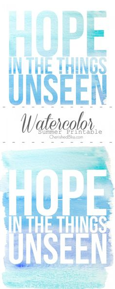 Hope in the Things Unseen Free Watercolor Printable