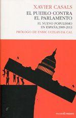 Casals, Xavier.  El pueblo contra el parlamento.  Pasado y Presente, 2013.