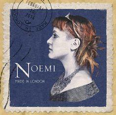 Noemi - Made In London