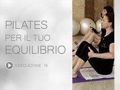 Video Pilates Lezione 16 | Pilates per il tuo Equilibrio - YouTube