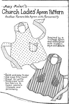 Church Ladies Apron Pattern. (I've made over 30 of these!)  So fun!