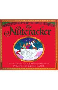 The Nutcracker (Classic Collectible Pop-Up) by Noelle Carter.   Price: $19.95; Ages: 4-12.     This is E.T.A. Hoffmann's original story turned into a little cardboard theater. A nutcracker comes to life, battles with the evil mouse king, then takes Marie, the girl who tended to his wounds, on a tour of Christmas Wood and Candytown. Her love breaks the spell over him, which leads to the happily ever after.