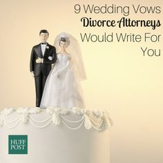9 Wedding Vows Divorce Attorneys Would Write For You... I promise to watch our wedding video at least once per year; to always fight fair; to raise our kids as a team; to recognize that marriage has its dull moments; to do my best to respect and tolerate your family; to never run from our marital problems; to be completely transparent about finances; to put you first in our marriage - and our kids if we ever divorce; to never threaten divorce (unless I really mean it)