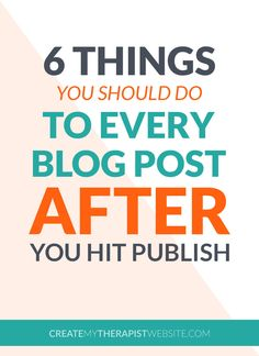 Ok, so you've hit publish on that amazing new therapy blog post of yours. Now what? Let's talk more about private practice blogging and 6 things you should do AFTER you've posted a blog on your therapy website.