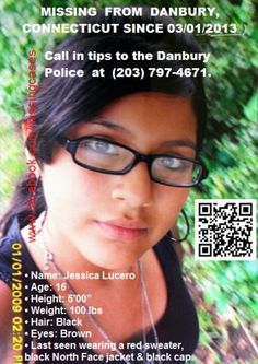 3/1/2013 - Jessica Lucero, 16, #missing from Danbury, CT.