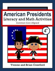 For 4th grade - Presidents Day Math and Literacy Activities is a packet of 42 pages with a focus on math and literacy skills. $