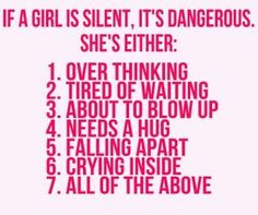 if a girl is silent,...