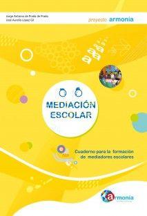 Mediación Escolar. Cuaderno para la formación de mediadores escolares. Versión en papel.