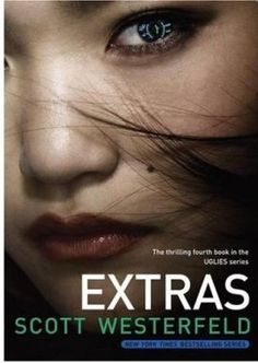 Extras (technically part of the Uglies series but is years later and not from Tally's point of view...)