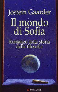 Amazon.it: Il mondo di Sofia - Jostein Gaarder, M. Podestà Heir - Libri