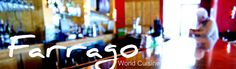 Farrago World Cuisine  Looking for something different and delicious?  This is the place!