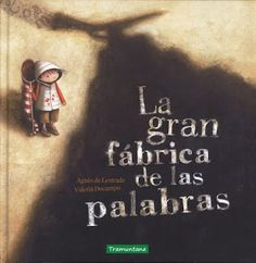 Pintando sonrisas de colores: Día del libro. La gran fábrica de las palabras. Good Books, My Books, Book Cover Design, Childrens Books, Album, Teaching, Education, Words, Maria Teresa