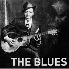 I love blues music..