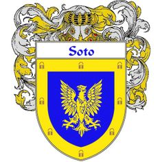 Soto Coat of Arms http://spanishcoatofarms.com/ has a wide variety of products with your Hispanic surname with your coat of arms/family crest, flags and national symbols from Mexico, Peurto Rico, Cuba and many more available upon request,