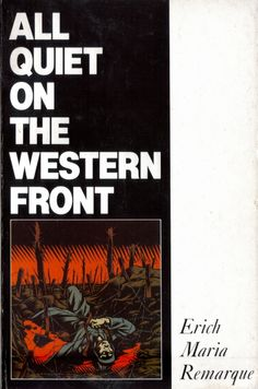 All Quiet on The Western Front by Erich Maria Remarq