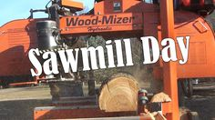 Sawmill Day. Way faster than my LT15, and it really helps to have three people.