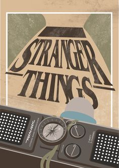"Cartel Alternativo de la serie ""STRANGER THINGS"" on Behance"