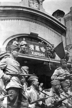 Harbin ( China) august 1945, soviet soldiers near the raylway station, pin by Paolo Marzioli