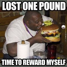 Lost one pound More