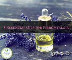 Use these 8 essential oils for fibromyalgia to alleviate symptoms naturally, while supporting the overall health of your entire body.