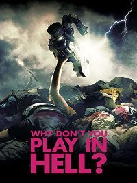 Why Don't You Play In Hell    (BluRay / Eng.Sub)  Action | Comedy