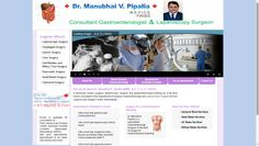 Are you looking doctor for Laparoscopic Surgery,Esophageal Surgery,Gastric Surgery,liver Surgery,Gall Bladder & Biliary Tract Surgery,Pancreatic Surgery,Small bowel Surgery,colorectalSurgery??? Then visit: http://www.drmanubhaipipalia.in