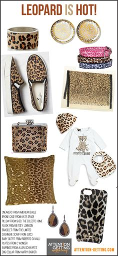 Leopard is a hot trend now in fashion, jewelry, home decor, kids products & more. Find out about more hot trends and top sellers in my September Marketing Insider Report @ http://selz.co/1AjbAFU ... Read the blog at http://attention-getting.com
