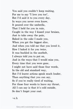 By far the best love quote ever eh poems, good poems, best love poems Eh Poems, Poem Quotes, Words Quotes, Life Quotes, Sayings, Hurt Poems, Qoutes, Funny Poems, Reality Quotes