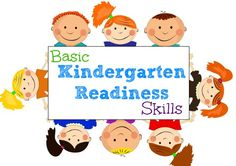 Basic Kindergarten Readiness Skills good for parents to see before their child enteres k.