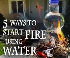 Picture of 5 Ways to Start a Fire, Using Water