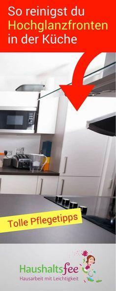 Wie pflegt man Hochglanzfronten in der Küche? | Haushaltsfee.org