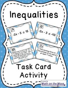Inequalities (Writing, Solving and Graphing) - Task Card Activity Algebra Activities, Teaching Math, Maths, Teaching Aids, Class Activities, Teaching Strategies, Teaching Resources, Sixth Grade Math, 8th Grade Science