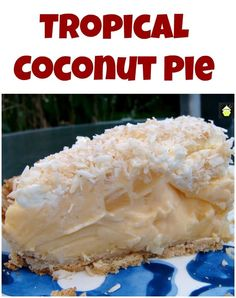 TROPICAL COCONUT PIE ~ It is so creamy and has a rich coconut flavor, laced throughout with juicy pineapple chunks and a sweet crispy pie crust. Kokos Desserts, Köstliche Desserts, Delicious Desserts, Dessert Recipes, Coconut Deserts, Coconut Recipes, Coconut Cakes, Baking Recipes, Chocolate Meringue Pie