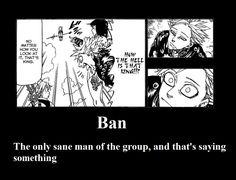 nanatsu no taizai Ban << Hahaha, yep!!!! :P