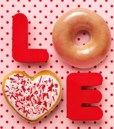 Valentine's Day Breakfast:  The Shopping Blog's idea to use Krispy Kreme's donuts to spell out LOVE is adorable.