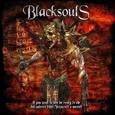 Black Souls - If You Want To Live Be Ready To Die (2013) (Mex) - Descargar Gratis - Free Download