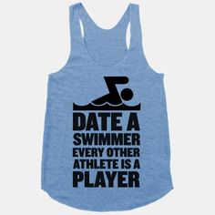 Date a Swimmer, Every Other Athlete is a Player | HUMAN