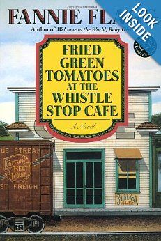 Amazon.com: Fried Green Tomatoes at the Whistle Stop Cafe (Ballantine Reader's Circle) (9780449911358): Fannie Flagg: Books