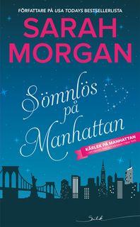 Sömnlös på Manhattan, Sarah Morgan (serie) +++ En mysig romantisk feelgood
