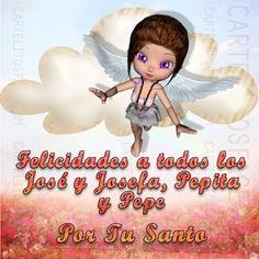 Felicidades por tu Santo a todos los José, Josefa, Pepe y Pepita.Carteles con frases de Felicitaciones para compartir entre tus redes sociales y amigos.