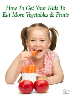 You've tried every one of the kids veggies and you can't find any creative ideas from your easy dinner recipes. What now? Stop by learn how to get your kids to eat more vegetables and fruits.