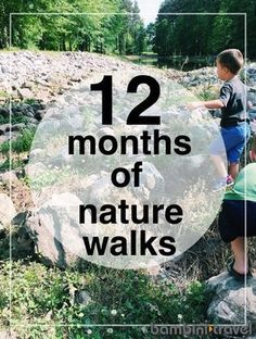 12 Months of Nature Walks | preschool walks. One for every month of the year. | Bambini Travel